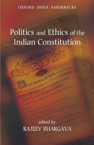 Buy Politics and Ethics of the Indian Constitution [Paperback] [Aug 01, 2009] online for USD 21.27 at alldesineeds