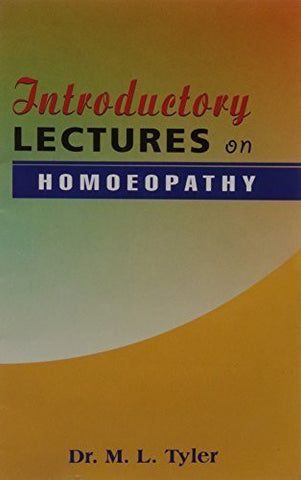Buy Homoeopathy Introductory Lectures [Paperback] [Jun 30, 1996] Tyler, Margaret online for USD 7.38 at alldesineeds