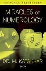Buy Miracles of Numerology [Paperback] [Jan 27, 2015] Katakkar, Dr M. online for USD 16.56 at alldesineeds