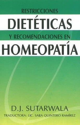 Buy Restricciones dieteticas y recomendaciones en homeopatia/ Dietary restrictions online for USD 7.87 at alldesineeds