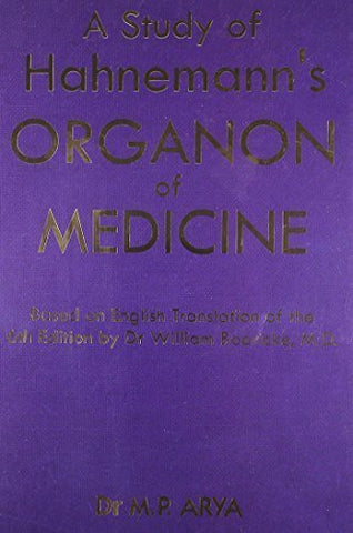 Buy Study of Hanemanns Organon of Medicine [Paperback] [May 01, 2012] Dr M. P. Arya online for USD 36.82 at alldesineeds