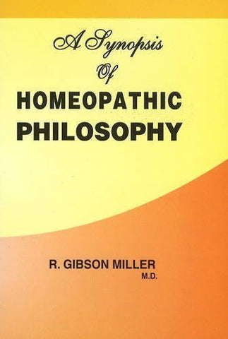 Buy A Synopsis of Homoeopathic Philosophy [Paperback] [Jun 30, 2001] Miller, Robert online for USD 8.36 at alldesineeds