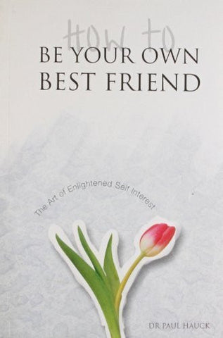 Buy How to be Your Own Best Friend [Paperback] [Oct 30, 2006] Hauck, Paul A. online for USD 13.3 at alldesineeds