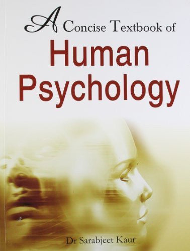 Buy A Concise Textbook of Human Psychology [Paperback] [Aug 01, 2008] Kaur, Sarabjeet online for USD 20.66 at alldesineeds