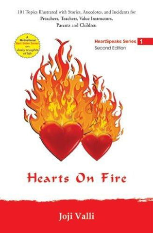 Hearts on Fire: 101 Topics Illustrated with Stories, Anecdotes, Incidents for