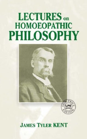 Buy Lectures on Homeopathic Philosophy [Paperback] [Jun 29, 2008] J. T. Kent online for USD 14.28 at alldesineeds