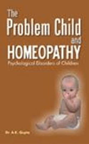 Buy The Problem Child & Homoeopathy [Paperback] [Jun 30, 2002] Gupta, A. K. online for USD 8.4 at alldesineeds