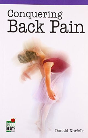 Buy Conquering Back Pain [Sep 30, 2006] Norfolk, Donald online for USD 16.92 at alldesineeds
