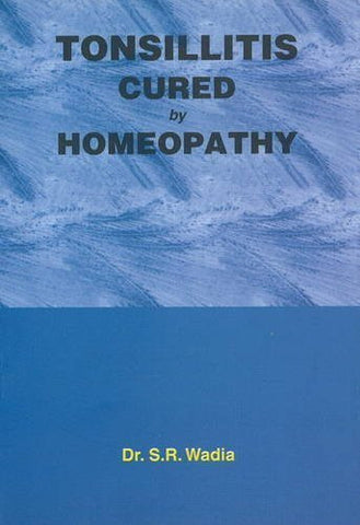 Buy Tonsillitis Cured by Homoeopathy [Paperback] [Jun 30, 1999] Wadia, S. R. online for USD 7.38 at alldesineeds