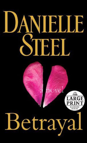 Buy Betrayal: A Novel [Paperback] [Mar 27, 2012] Steel, Danielle online for USD 25.77 at alldesineeds