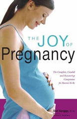 Buy The Joy of Pregnancy: The Complete, Candid and Reassurring Companion for Parent online for USD 25.46 at alldesineeds