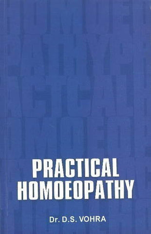 Buy Practical Homeopathy [Jun 30, 1998] D. S. Vohra online for USD 8.84 at alldesineeds