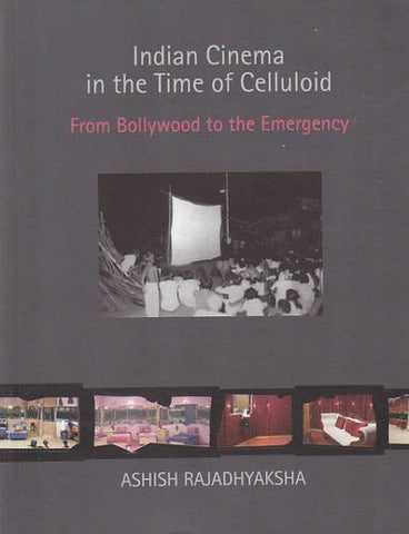 Buy Indian Cinema in the Time of Celluloid: From Bollywood to the Emergency [Mar online for USD 28.2 at alldesineeds