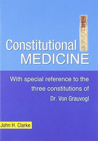 Buy Consitutional Medicine: With Special Reference to the Three Constitutions online for USD 12.28 at alldesineeds