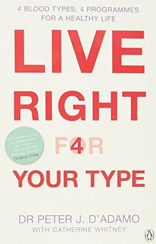 Buy Live Right for Your Type [Paperback] [Jul 03, 2002] Peter D'Adamo online for USD 29.87 at alldesineeds