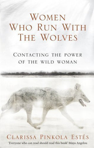 Buy Women Who Run with the Wolves: Contacting the Power of the Wild Woman [Paperback online for USD 24.1 at alldesineeds
