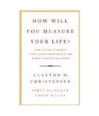 Buy How Will You Measure Your Life? [Paperback] Clayton Christensen online for USD 16.9 at alldesineeds