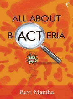 Buy All About Bacteria [Dec 01, 2012] Mantha, Ravi online for USD 17.04 at alldesineeds