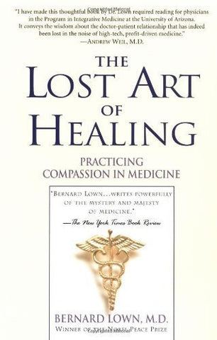 Buy The Lost Art of Healing: Practicing Compassion in Medicine [Paperback] [Feb online for USD 29.45 at alldesineeds