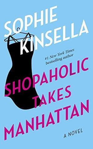Buy Shopaholic Takes Manhattan: A Novel [Paperback] [Jan 29, 2002] Kinsella, Sophie online for USD 23.24 at alldesineeds