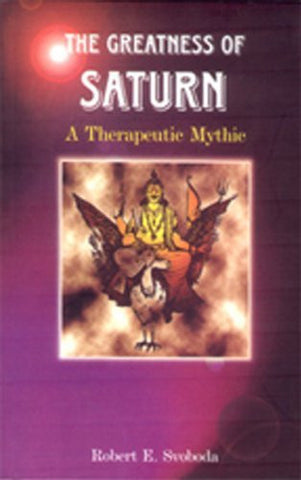 Buy The Greatness of Saturn: A Therapeutic Myth [Paperback] [Apr 01, 1997] Svoboda online for USD 18.88 at alldesineeds