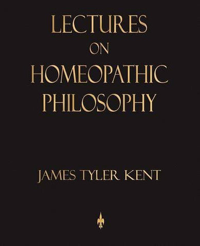 Buy Lectures on Homeopathic Philosophy [Paperback] [Oct 12, 2009] Kent, James online for USD 27.2 at alldesineeds