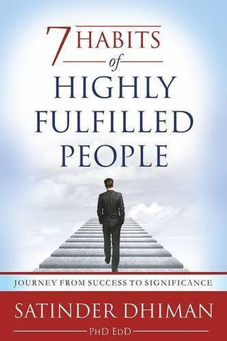 Buy 7 Habits of Highly Fulfilled People [Feb 01, 2014] Dhiman, Satinder online for USD 19.33 at alldesineeds