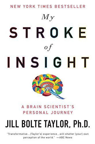 Buy My Stroke of Insight [Paperback] [May 26, 2009] Jill Bolte Taylor online for USD 25.19 at alldesineeds