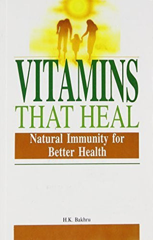 Buy Vitamins That Heal [Paperback] [Mar 30, 2005] Bakhru, Dr. H.K. online for USD 16.08 at alldesineeds