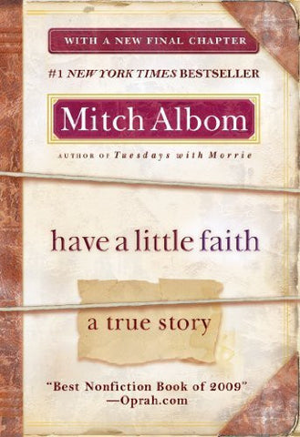 Buy Have a Little Faith: A True Story [Paperback] [Mar 29, 2011] Albom, Mitch online for USD 19.09 at alldesineeds