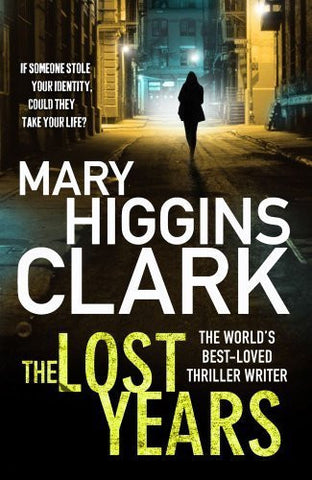 Buy The Lost Years [Paperback] [May 01, 2012] Clark, Mary Higgins online for USD 23.84 at alldesineeds