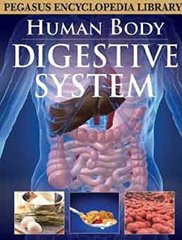 Buy Digestive Systemhuman Body [Mar 01, 2011] Pegasus online for USD 15.32 at alldesineeds
