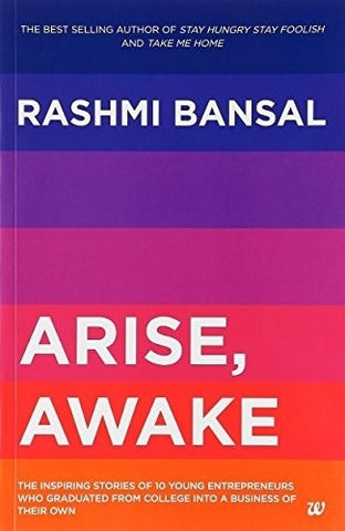Buy Arise, Awake: The Inspiring Stories of Young Entrepreneurs Who Graduated from online for USD 13.12 at alldesineeds