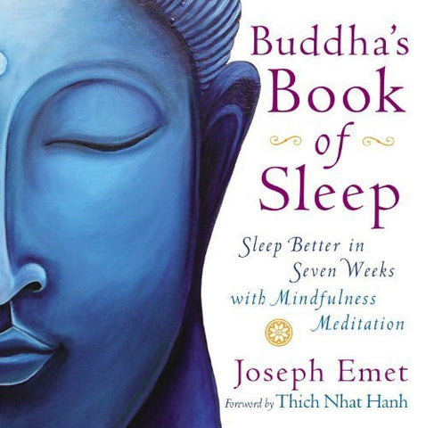 Buy Buddha's Book of Sleep: Sleep Better in Seven Weeks with Mindfulness Meditation online for USD 27.47 at alldesineeds