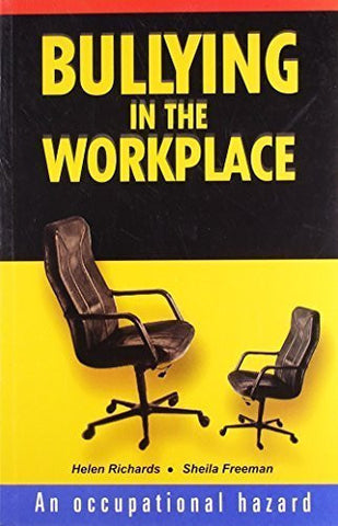Buy Bullying in the Workplace [Jun 30, 2008] Richards, Helen and Freeman, Sheila online for USD 18.64 at alldesineeds