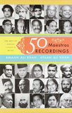 Buy 50 Maestros, 50 Recordings : The Best of Indian Classical Music [Dec 01, 2009 online for USD 17.75 at alldesineeds
