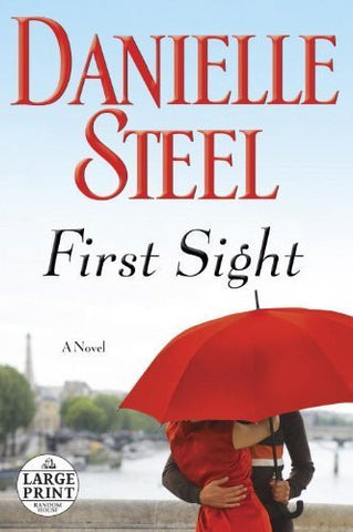 Buy First Sight: A Novel [Paperback] [Jul 16, 2013] Steel, Danielle online for USD 24.53 at alldesineeds