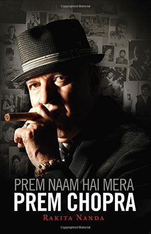 Buy Prem Naam Hai Mera, Prem Chopra [Mar 01, 2014] Nanda, Rakita online for USD 22.96 at alldesineeds