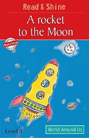 Buy A Rocket to the Moon: Level 3 (Read and Shine) [Jan 01, 2009] B Jain Publishing online for USD 7.42 at alldesineeds