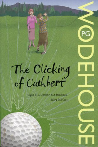 Buy The Clicking of Cuthbert [Paperback] [Jun 03, 2008] Wodehouse, P.G. online for USD 16.86 at alldesineeds