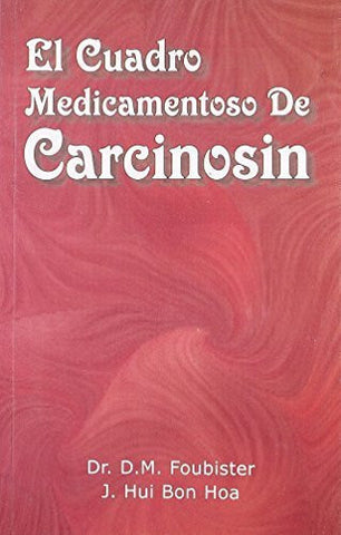 Buy El cuadro medicamentoso de Carcinosin/ The table of Drug of Carcinosin (Spanish online for USD 8.36 at alldesineeds