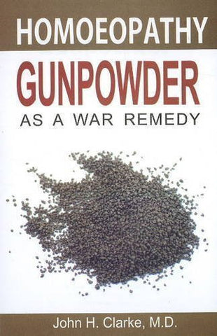 Buy Gunpowder as a War Remedy [Dec 01, 2009] Clarke, John H. online for USD 8.36 at alldesineeds