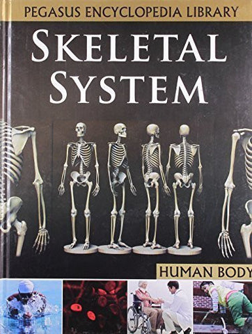 Buy Skeletal Systemhuman Body [Mar 01, 2011] Pegasus online for USD 15.32 at alldesineeds