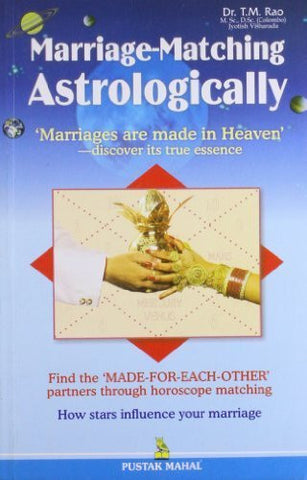 Buy Marriage-matching Astrologically: Mariages Are Made in Heaven [Paperback] online for USD 15.24 at alldesineeds