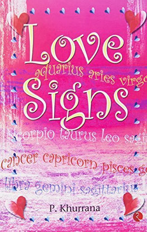 Buy Love Signs [Jan 05, 2007] Khurrana, P. online for USD 20.76 at alldesineeds