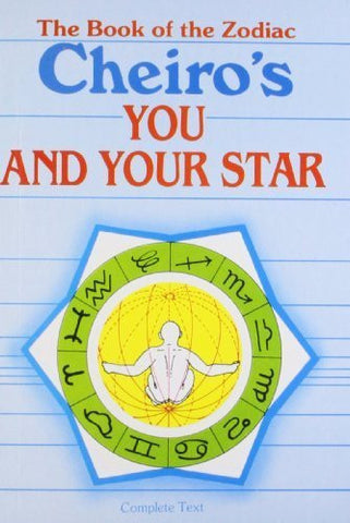 Buy Cheiro's You and Your Star: The Book of the Zodiac [Paperback] [Mar 30, 2005] online for USD 16.16 at alldesineeds