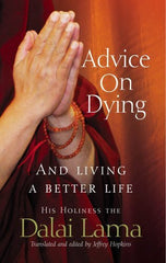 Buy Advice on Dying: And Living a Better Life [Paperback] [May 06, 2004] Dalai online for USD 17.96 at alldesineeds