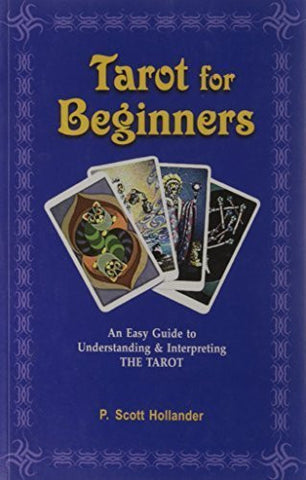 Buy Tarot for Beginners [Sep 02, 2002] Hollander P. Scott online for USD 27.02 at alldesineeds