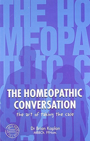 Buy The Homeopathic Conversation: The Art of Taking the Case [Paperback] [Mar 01, online for USD 21.58 at alldesineeds