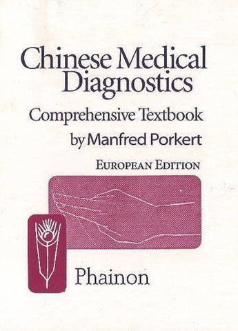 Buy Chinese Medical Diagnostics: Comprehensive Textbook [Jun 30, 2004] Porkert, online for USD 23.54 at alldesineeds